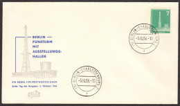 BER SC #9N123 1956 Radio Station, Berlin (w/top Inscription)  FDC 10-05-1956 - FDC: Covers