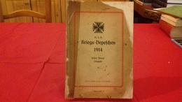 ERSTER MONAT (august).KRIEGS-DEPESCHEN 1914 Berlin (col1A) - History