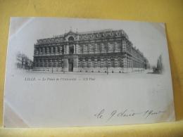 B16 6551 CPA 1900 - 59 LILLE. LE PALAIS DE L'UNIVERSITE - EDIT. ND 15 (+DE 20000 CARTES MOINS 1 EURO) - Lille