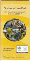 Germany 2006 / FIFA Football World Championship / Dortmund Am Ball - Other