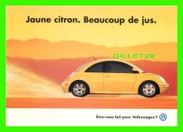 VOITURES DE TOURISME - PUBLICITÉ  VOLKSWAGEN - JAUNE CITRON. BEAUCOUP DE JUS - ZOOM CARDS - - Voitures De Tourisme