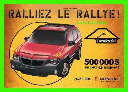 VOITURES DE TOURISME - PUBLICITÉ  AXTEK, PONTIAS - RALLIEZ LE RALLYE !  2000 - ZOOM CARDS - - Voitures De Tourisme
