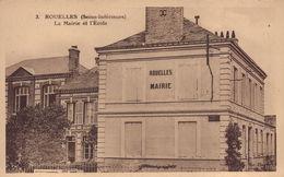 ROUELLES : La Mairie Et L'Ecole - Sonstige Gemeinden