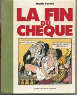 BD Martin VEYRON La Fin Du Chèque - Veyron