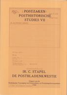 Ir. C. Stapel - De Postbladenkwestie - Posthistorische Studies 7 (VII) - Filatelie En Postgeschiedenis