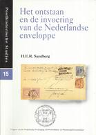 H.E.R. Sandberg - Het Ontstaan En De Invoering Van De Nederlandse Enveloppe - Posthistorische Studies 15 - Filatelie En Postgeschiedenis