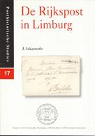 J. Ikenroth - De Rijkspost In Limburg - Posthistorische Studies 17 - Filatelie En Postgeschiedenis