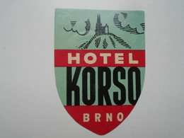 D156547  Ceskoslovensko  BRNO  Hotel KORSO  - Hotel Label - Hotel Labels
