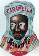 PUBLICITE (à Système) CARAMELLA / MOKATINE - ANVERS ROODTHOOFT - Publicités
