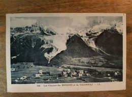 74 - CPA CHAMONIX  - Les Glaciers Des BOSSONS Et De TACONNAZ (LL, 246) - Chamonix-Mont-Blanc