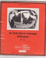 """LE FABULEUX VOYAGE D ULYSSE """"TTB ETAT"""" TEXTE ET 16 DIAPOSITIVES Dossiers Pédagogiques - Diapositives (slides)"""