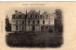 Ligueil Chateau De La Tourmelliere - Sin Clasificación