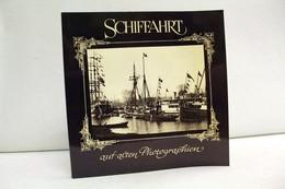 Schiffahrt Auf Alten Photographien. Sonderausstellung Aus D. Beständen D. Altonaer Museums Vom 14.6. - 17.9.19 - Verkehr