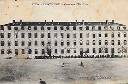 13)   AIX En PROVENCE  - Caserne Micollis - Aix En Provence