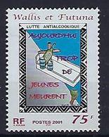 "Wallis YT 549 "" Alcoolisme "" 2001 Neuf** - Unused Stamps"
