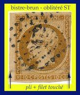N° 9 LOUIS-NAPOLÉON PRINCE-PRÉSIDENT 1852 - BISTRE-BRUN - OBLITÉRÉ ST : FILET DROIT TOUCHÉ + PLI FENDU - - 1852 Louis-Napoléon