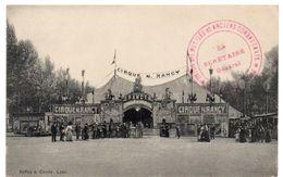 Le Cirque N. RANCY à Lyon - Cachet Mutilés Et Anciens Combattants - Ed. Reffay & Comte - Cirque