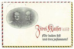 """Zwei Kaiser Wilhelm & Franz-Josef """"Wir Halten Fest Und Treu Zusammen!"""" 1916 - Familles Royales"""