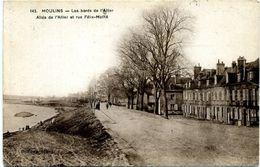 03 - Moulins ; Allée De L'Allier Et Rue Félix- Mathé. - Moulins