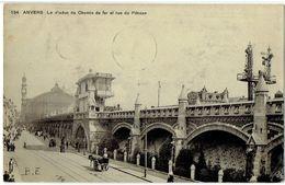 SBP 194 - ANVERS - Le Viaduc Du Chemin De Fer Et Rue Du Pélican - Antwerpen