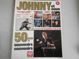 50 ANS DE SOUVENIRS SOUVENIRS  JOHNNY HALLYDAY ET NOUS - Affiches & Posters