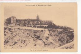 Dep 30 -  Notre Dame De Rochefort - Vue De La Sainte Montagne -   Achat Immédiat - Rochefort-du-Gard