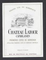 Etiquette De Vin Bordeaux Premières Cotes De Bordeaux 80/90 - Chateau Latour Camblanes -  (33 - Bordeaux