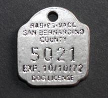 "Jeton 1972 ""Rabies Vacc. Vaccination Antirabique - San Bernardino County - Dog License - USA"" Jeton Antirabique Chien - Professionals/Firms"