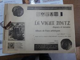 LE VIEUX METZ   DISPARU ET INCONNU  Emile Prillot - Metz