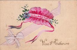 CPA Peinte à La Main + Ruban Collage Ajouti Fête Vive Sainte Catherine Tradition Bonnet Fantaisie - Sainte-Catherine