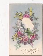 CPA Peinte à La Main  Collage Ajouti  Paillettes Fête Vive Sainte Catherine Tradition Bonnet Fantaisie - Sainte-Catherine