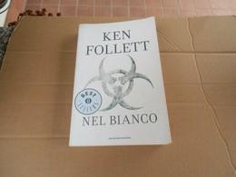 Ken Follet - Nel Bianco - Grandi Autori