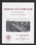 Etiquette De Vin  Premières Côtes De Bordeaux 40/50 - Montussan - Triviaux à Saint Loubès (33) - Travail De La Vigne - Bordeaux