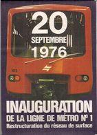 Metro De Bruxelles - Inauguration De La Ligne N* 1 Et Restructuration Du Réseau De Surface. - Europe