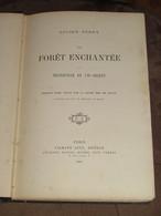 105 / LIVRE / La Forêt Enchantée Ou Tranquille Et Vif-Argent - 1890 - 152 Pages - 1801-1900