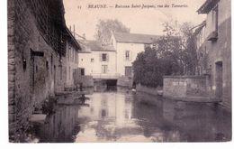& Beaune - Ruisseau Saint Jacques , Rue Des Tanneries - Beaune