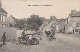 VAUX - LA ROUTE DE PARIS - BELLE CARTE TRES ANIMEE - ATTELAGES - VEHICULE AUTOMOBILE - 2 SCANNS -  TOP !!! - Autres Communes