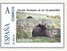 """Spain 2010– España """"Tu Sello"""". Sello Personalizado Del Puente Romano De La Alcantarilla De Mérida - Ponti"""