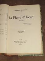074 / LIVRE / La Pierre D' Horeb De Georges Duhamel - Exemplaire N° 1565 - PREMIERE EDITION - 1926 - 283 Pages - Books, Magazines, Comics