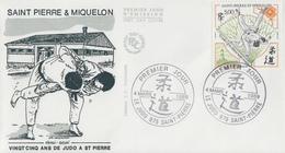 Enveloppe  FDC  1er  Jour  SAINT  PIERRE  ET  MIQUELON    25  Ans  De  JUDO  1989 - Judo