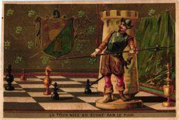 1 Trade Card Chromo CHESS Game,  ECHECS,  SCHACH  Pu Litho Impr. GUILLEAU - La Tour Mise En ECHEC Par Le Pion - Chess