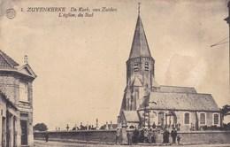 Zuienkerke, Zuyenkerke, De Kerk Van Zuiden (pk42395) - Zuienkerke