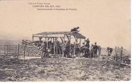 POSTAL DE LA CAMPAÑA DEL RIF DEL AÑO 1921 - CONSTRUYENDO EL BLOCKAO DE TAULET (MARRUECOS) HAUSER Y MENET - Otras Guerras