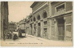 AMIENS SOMME : La Halle Au Blé Et Rue Des Jacobins -  Ed LL N° 74 - Tramway Publicité DUBONNET Attelage Chevaux Tacot - Amiens
