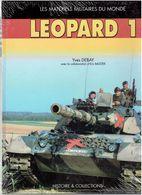 LEOPARD 1 PAR YVES DEBAY 2005 CHAR ALLEMAND TANK HISTOIRE ET COLLECTIONS LES MATERIELS MILITAIRES DU MONDE - Vehicles