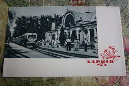UKRAINE.  KHARKOV / Kharkiv. .RAILWAY STATION - LA GARE - BAHNHOF 1964 - Estaciones Con Trenes