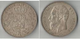 BELGIQUE 5 FRANCS 1874 ARGENT - 1865-1909: Leopold II