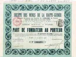 Action Ancienne - Sté Des Mines De La Haute Guinée - Titre De 1908 - - Afrique