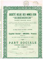 """Action Ancienne - Sté Belge Des Mines D'Or  """"Sobeminor"""" - Titre De 1940 - - Mines"""