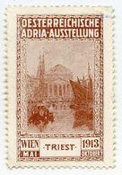 CINDERELLA : AUSTRIA - TRIEST, WIEN - OESTERREICHISHE ADRIA-AUSSTELLUNG, 1913 - Cinderellas